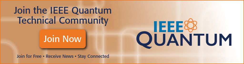 Join the IEEE Quantum Technical Community and stay connected.