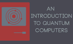 Quantum Computing Explained: An Introduction